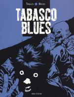Rayon : Albums (Policier-Thriller), Série : Tabasco Blues T1, Tabasco Blues