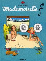 Rayon : Albums (Humour), Série : Mademoiselle F, Mademoiselle F (Nouvelle Edition)