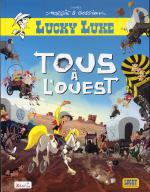 Rayon : Albums (Western), Série : Lucky Luke, Tous a l'Ouest