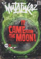Rayon : Comics (Aventure-Action), Série : Mutafukaz, It Came From the Moon - Tome 0