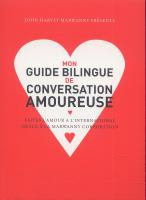 Rayon : Albums (Art-illustration), Série : Mon Guide Bilingue de Conversation Amoureuse, Mon Guide Bilingue de Conversation Amoureuse