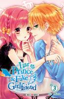 Rayon : Manga (Shojo), Série : Liar Prince & Fake Girlfriend T3, Liar Prince & Fake Girlfriend