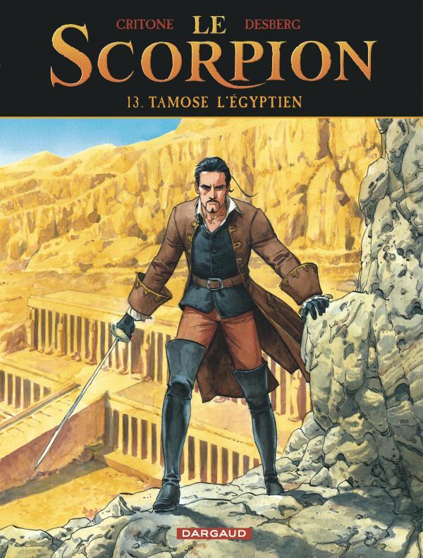 Le Scorpion (13) : Tamose l'égyptien