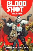 Rayon : Comics (Science-fiction), Série : Bloodshot Salvation T1, Le Livre de la Vengeance