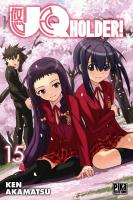 Rayon : Manga (Shonen), Série : UQ Holder ! T15, UQ Holder !