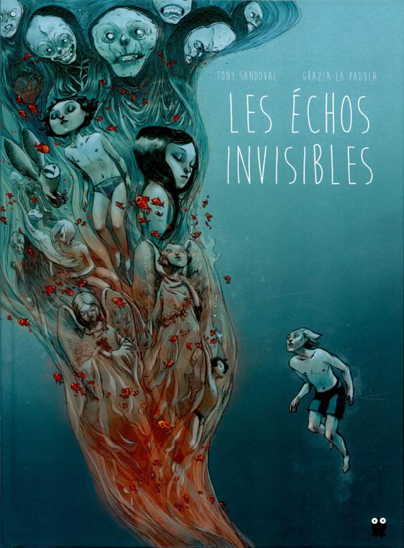 Les échos invisibles (Intégrale)