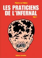 Rayon : Albums (Humour), Série : Les Praticiens de l'Infernal T1, Les Praticiens de l'Infernal