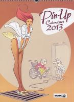 Rayon : Papeterie BD, Série : Pin-Up, Calendrier Pin-Up 2013