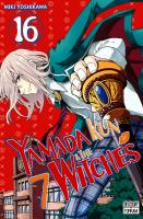 Rayon : Manga (Shonen), Série : Yamada Kun & the 7 Witches T16, Yamada Kun & the 7 Witches