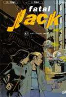 Rayon : Albums (Science-fiction), Série : Fatal Jack T2, Dirty Fatal Jack