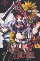 Rayon : Manga (Shonen), Série : Witch Hunter T4, Witch Hunter