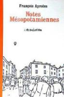 Rayon : Albums (Labels indépendants), Série : Notes Mesopotamiennes, Notes Mesopotamiennes