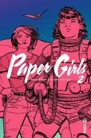 Rayon : Comics (Science-fiction), Série : Paper Girls T2, Paper Girls