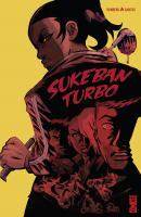 Rayon : Comics (Policier-Thriller), Série : Sukeban Turbo, Sukeban Turbo