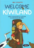 Rayon : Albums (Documentaire-Encyclopédie), Série : Welcome to Kiwiland, Welcome to Kiwiland