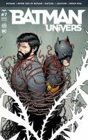 Rayon : Comics (Super Héros), Série : Batman Univers T7, Batman Univers