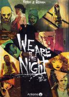 Rayon : Albums (Policier-Thriller), Série : We Are The Night T1, We Are The Night Part 1 20h-01h