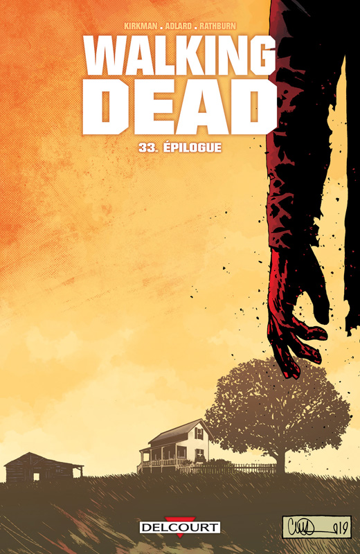 Walking Dead (33) : Épilogue