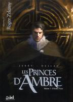 Rayon : Albums (Science-fiction), Série : Les Princes d'Ambre T1, L'Ombre Terre