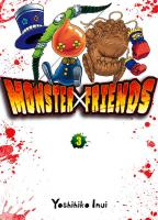 Rayon : Manga (Seinen), Série : Monster Friends T3, Monster Friends