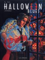 Rayon : Albums (Policier-Thriller), Série : Halloween Blues, Intégrale Halloween Blues
