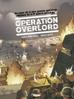 Rayon : Albums (Historique), Série : Opération Overlord T1, Opération Overlord (Coffret Tomes 1 & 2)