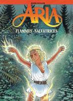 Rayon : Albums (Heroic Fantasy-Magie), Série : Aria T39, Flammes Salvatrices