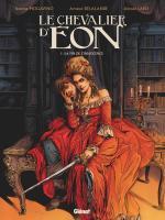 Rayon : Albums (Documentaire-Encyclopédie), Série : Le Chevalier d'Éon (Lapo) T1, La Fin de l'Innocence