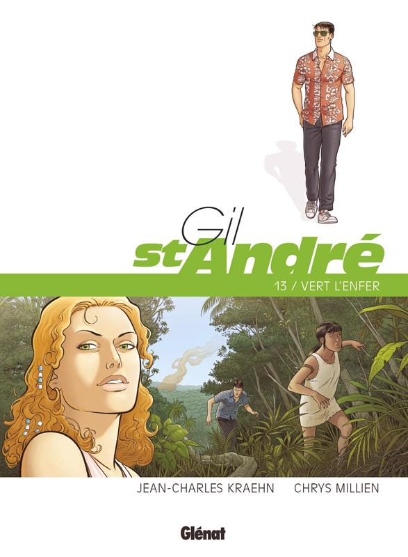 Gil Saint-André (13) : Vert l'enfer