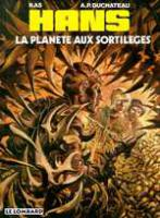 Rayon : Albums (Science-fiction), Série : Hans T6, La Planete aux Sortileges