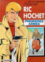 Rayon : Albums (Policier-Thriller), Série : Ric Hochet T58, Premieres Armes