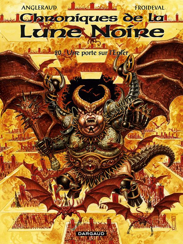 Chroniques de la Lune Noire (20) : Une Porte sur l'enfer
