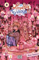 Rayon : Manga (Shojo), Série : Lovely Fridays T8, Lovely Fridays