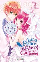 Rayon : Manga (Shojo), Série : Liar Prince & Fake Girlfriend T5, Liar Prince & Fake Girlfriend