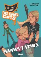 Rayon : Albums (Aventure-Action), Série : Big Bang Cats T3, Manipulation