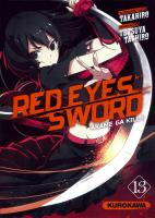 Rayon : Manga (Seinen), Série : Red Eyes Sword : Akame Ga Kill ! T13, Red Eyes Sword : Akame Ga Kill !