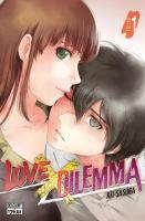 Rayon : Manga (Shonen), Série : Love X Dilemma T1, Love X Dilemma