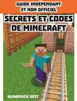 Rayon : Albums (Art-illustration), Série : Secrets et Codes de Minecraft, Secrets et Codes de Minecraft : Almanach 2017