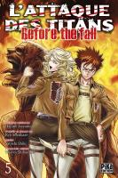 Rayon : Manga (Seinen), Série : L'Attaque des Titans : Before the Fall T5, L'Attaque des Titans : Before the Fall
