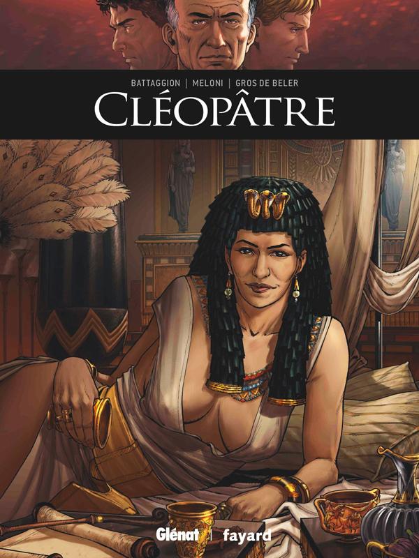 Ils ont fait l'Histoire (30) : Cléopâtre