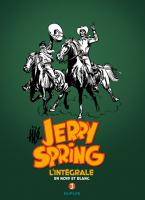 Rayon : Albums (Western), Série : Jerry Spring  T3, Intégrale Jerry Spring (1958-1962)