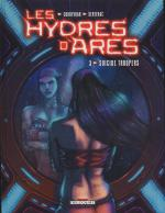 Rayon : Albums (Science-fiction), Série : Les Hydres d'Ares T3, Suicide Troopers