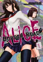 Rayon : Manga (Shonen), Série : Alice on Border Road T1, Alice on Border Road