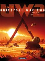 Rayon : Albums (Science-fiction), Série : Universal War Two T3, L'Exode