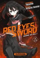 Rayon : Manga (Seinen), Série : Red Eyes Sword : Akame Ga Kill ! T5, Red Eyes Sword : Akame Ga Kill !