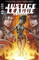 Rayon : Comics (Super Héros), Série : Justice League Univers T9, Justice League Univers