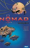 Rayon : Albums (Science-fiction), Série : Nomad T1, Mémoire Vive
