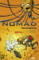 Rayon : Albums (Science-fiction), Série : Nomad T3, Mémoires Mortes