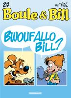 Rayon : Albums (Humour), Série : Boule et Bill T27, Bwoufallo Bill