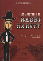 Rayon : Albums (Aventure-Action), Série : Les Aventures de Rabbi Harvey T1, Les Aventures de Rabbi Harvey